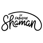 Fabuleux Shaman